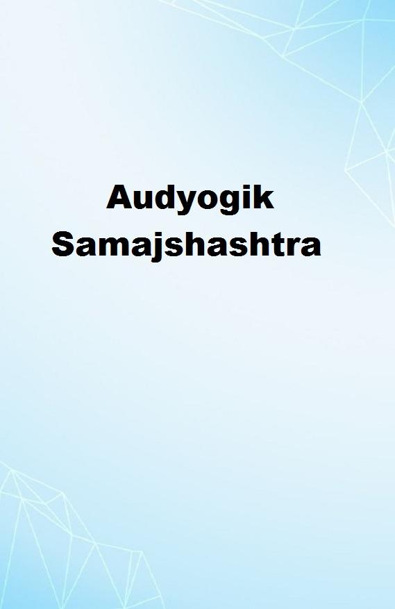 Audyogik Samajshashtra