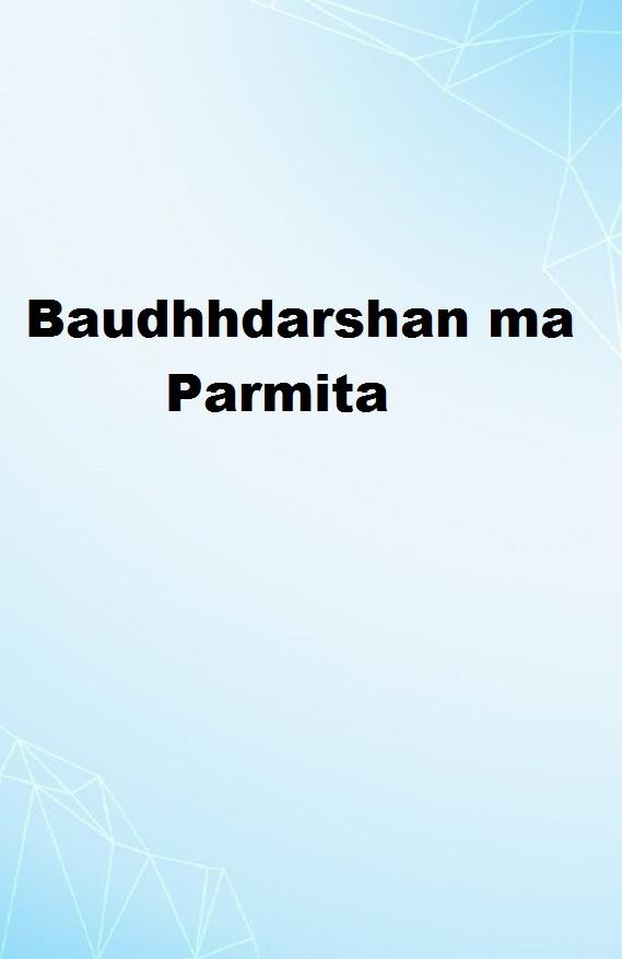 Baudhhdarshan ma Parmita