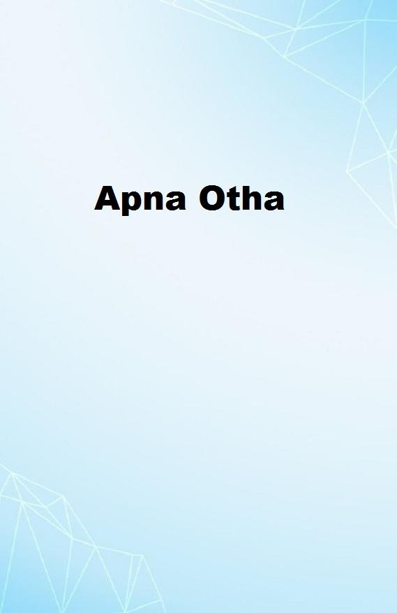 Apna Otha