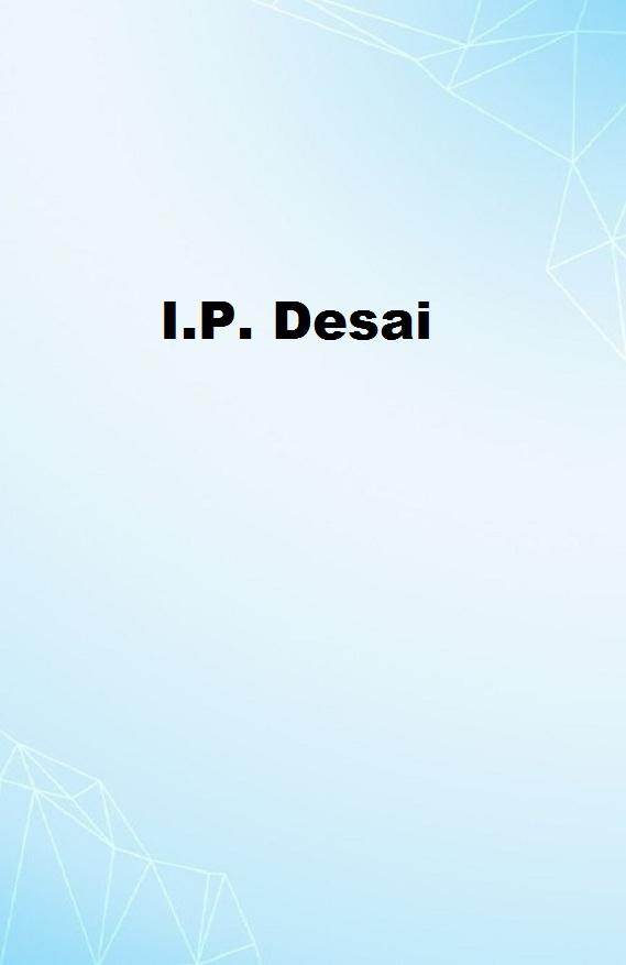 I.P. Desai