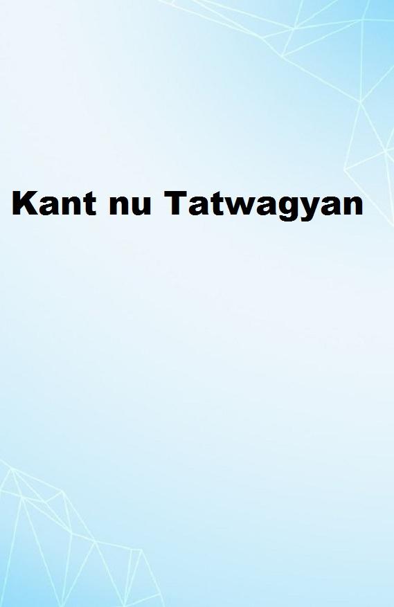 Kant nu Tatwagyan