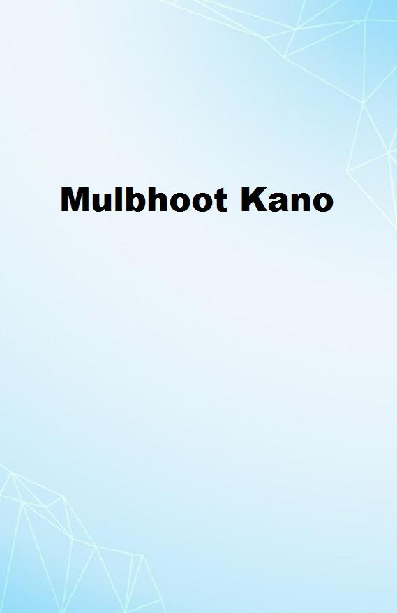 Mulbhoot Kano