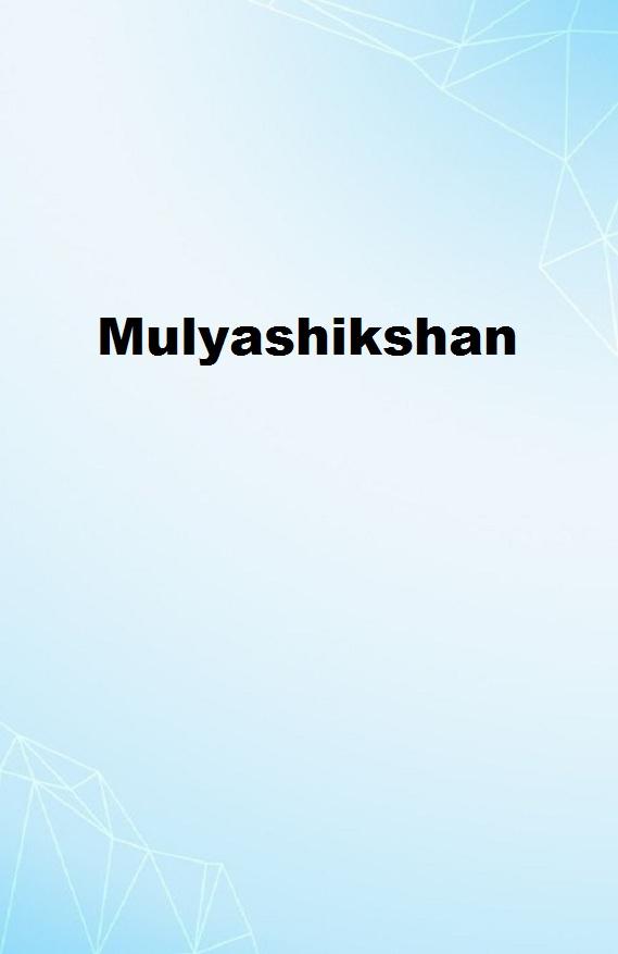 Mulyashikshan