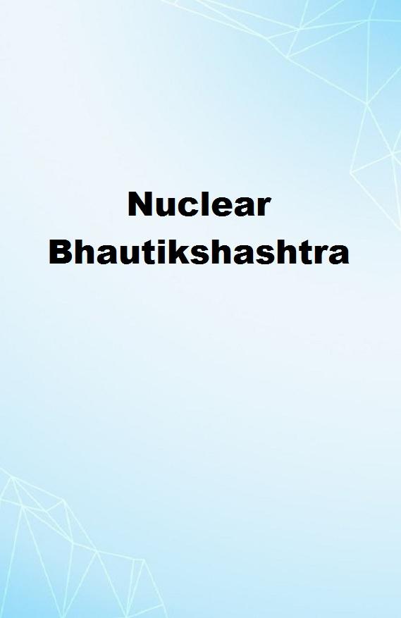 Nuclear Bhautikshashtra