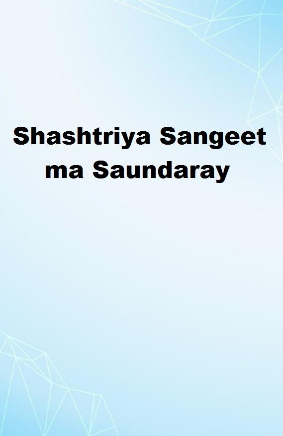 Shashtriya Sangeet ma Saundaray